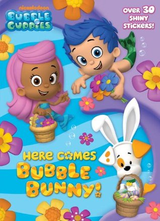 Here Comes Bubble Bunny!  by  Golden Books