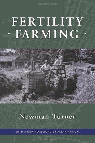 Fertility Farming Newman Turner