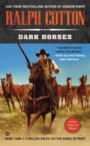 Dark Horses Ralph Cotton