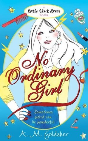 No Ordinary Girl A.M. Goldsher