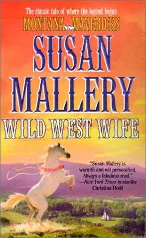 Wild West Wife  by  Susan Mallery