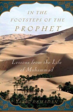 the messenger the meaning of the life of Muhammad Tariq Ramadan