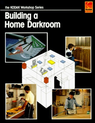 Building a Home Darkroom Ray Miller