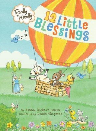 Really Woolly 12 Little Blessings Bonnie Rickner Jensen