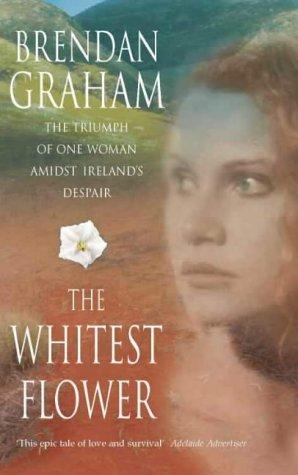 The Whitest Flower Brendan Graham