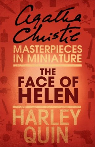The Face of Helen: Harley Quin  by  Agatha Christie