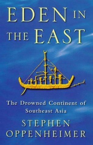 Eden in the East  by  Stephen Oppenheimer