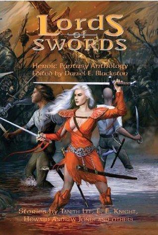 Lords of Swords Daniel E. Blackston