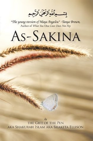 As-Sakina  by  by the Gift of the Pen