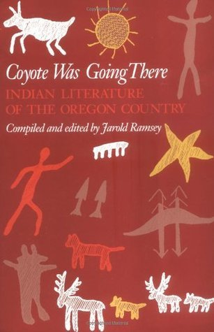 Coyote Was Going There Jarold Ramsey