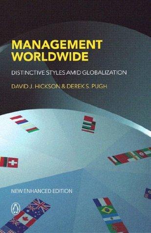 Management Worldwide: Distinctive Styles Among Globalization  by  Derek S. Pugh