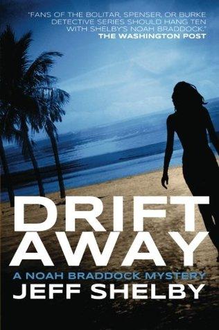 Drift Away  by  Jeff Shelby