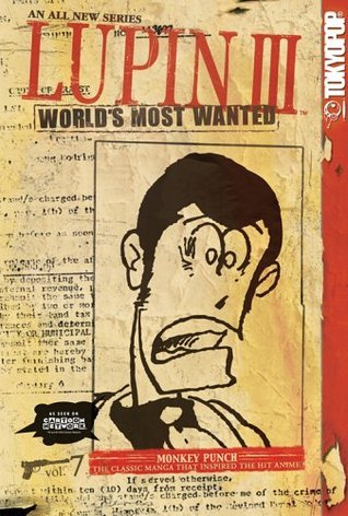 Lupin III - Worlds Most Wanted Volume 7  by  Monkey Punch