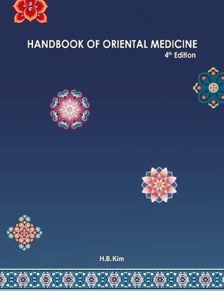 Handbook of Oriental Medicine (4th Edition) H.B. Kim