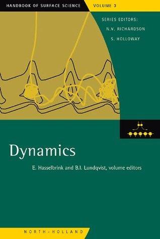 Dynamics (Handbook of Surface Science) Eckart Hasselbrink