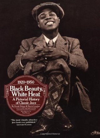 Kansas City Jazz: From Ragtime to Bebop - A History  by  Frank Driggs