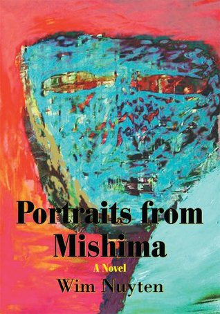 Portraits from Mishima  by  Wim Nuyten