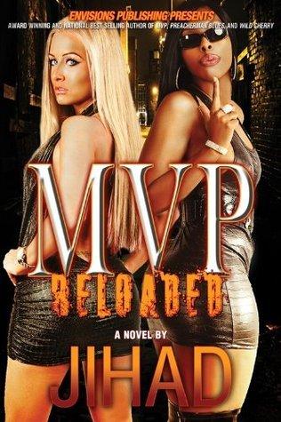 MVP Reloaded  by  Jihad