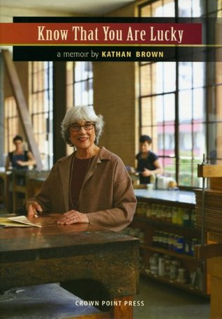 Know That You Are Lucky Kathan Brown
