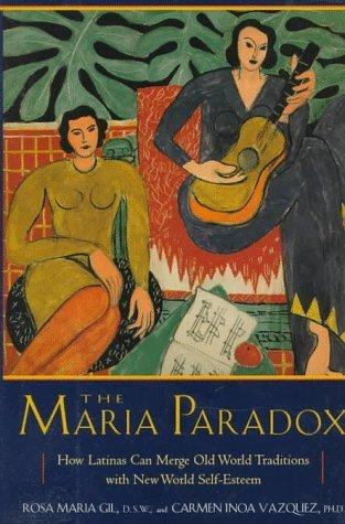 The Maria Paradox Rosa Maria Gill