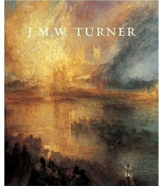 Turner from the Tate: the Making of a Master  by  Ian Warrell