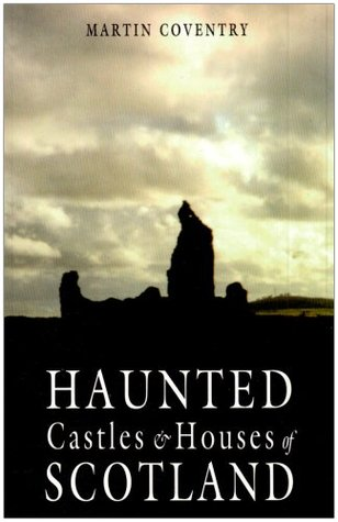 A Wee Guide to Scottish Ghosts and Bogles Martin Coventry