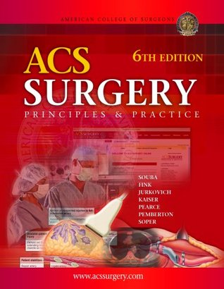 ACS Surgery: Principles & Practice, 6th Edition Wiley W. Souba