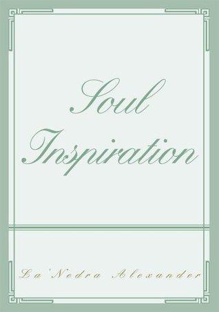 Soul Inspiration LaNedra Alexander