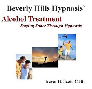 Hypnosis Alcohol Treatment:  Staying Sober through Hypnosis  by  Beverly Hills Hypnosis