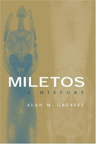 Miletos: Archaeology and History  by  Alan M. Greaves