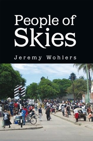 People of Skies  by  Jeremy Wohlers