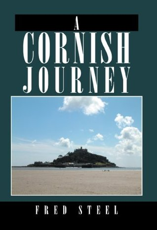 A Cornish Journey  by  Fred Steel