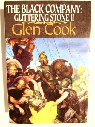 The Black Company: Glittering Stone 2 Glen Cook