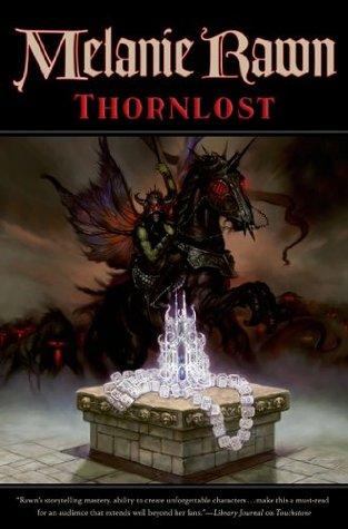 Thornlost (Glass Thorns, #3) Melanie Rawn