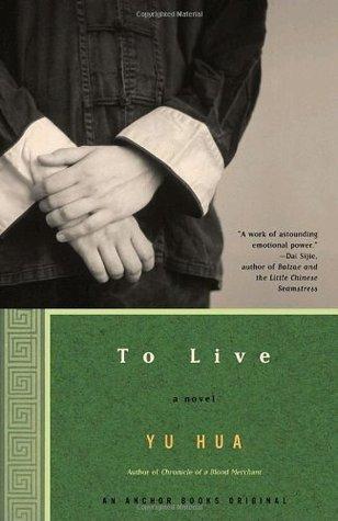 To Live: A Novel Yu Hua