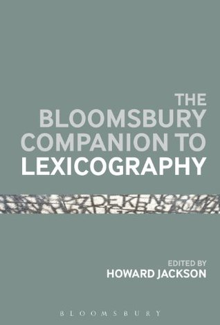 Bloomsbury Companion To Lexicography  by  Anonymous