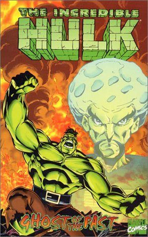 Incredible Hulk Ghosts of the Past  by  Peter David