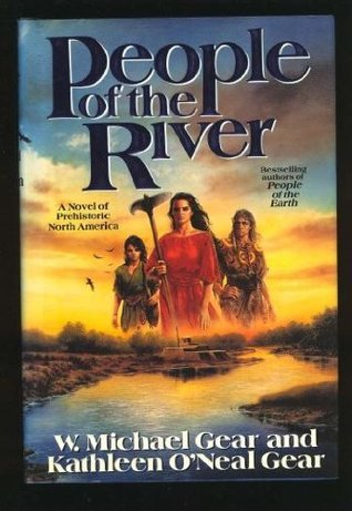 People of the River (First North Americans)  by  W. Michael Gear