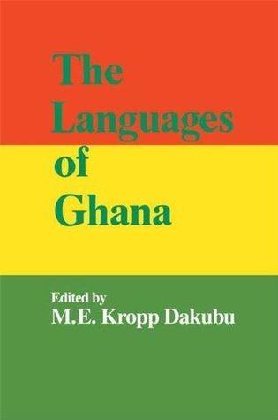 Languages Of Ghana Kropp-Dakubu