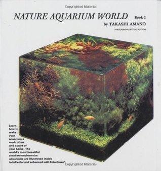 Nature Aquarium World-Book2 Takashi Amano