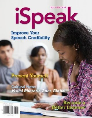 Looseleaf for Ispeak: Public Speaking for Contemporary Life  by  Paul E. Nelson