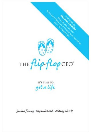 The Flip Flop CEO  by  Janine Finney