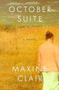 October Suite: A Novel Maxine Clair