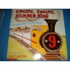 Engine, Engine, Number Nine  by  Stephanie Calmenson