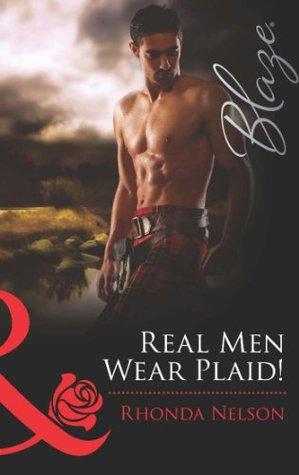 Real Men Wear Plaid! (Encounters - Book 21)  by  Rhonda Nelson