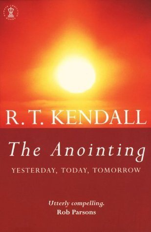 The Anointing R.T. Kendall