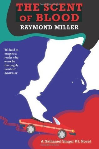 The Scent of Blood Raymond Miller