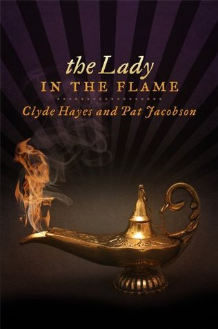 The Lady In The Flame Clyde Hayes