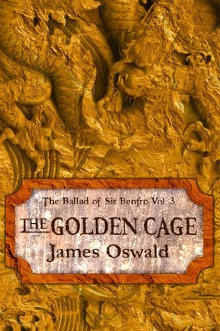 The Golden Cage James  Oswald