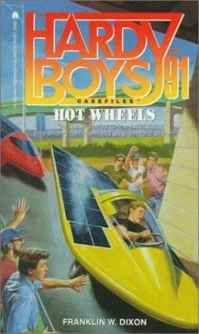Hot Wheels (The Hardy Boys Casefiles, #91)  by  Franklin W. Dixon